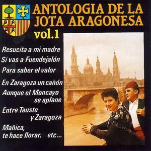 Antologia de la Jota Aragonesa, Vol. 1