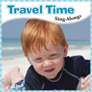 Travel Time Sing-Alongs