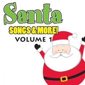 Santa Songs & More, Vol.1