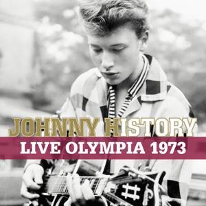Johnny History - Live Olympia 1973
