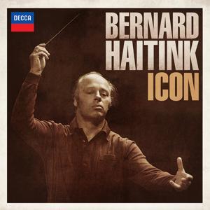 Bernard Haitink: Icon