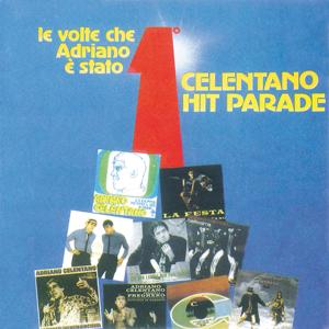 Celentano Hit Parade / Le Volte Che Adriano E' Stato Primo