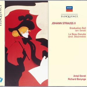 Johann Strauss II: Graduation Ball; Le Beau Danube