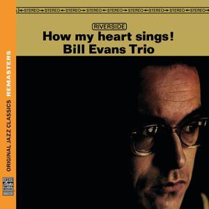How My Heart Sings! [Original Jazz Classics Remasters]