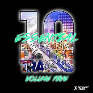 10 Essential Progressive House Tracks, Vol. 5