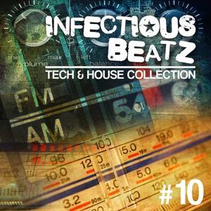 Infectious Beatz, Vol. 10 - Tech & House Collection