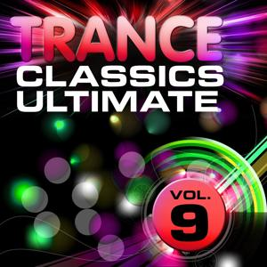 Trance Classics Ultimate, Vol. 9 (Back to the Future, Best of Club Anthems)