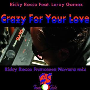 Crazy for Your Love (Riccardo Rocco & Francesco Novara Mix)