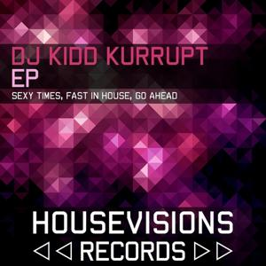 DJ Kidd Kurrupt Ep