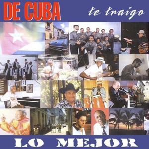 De Cuba Te Traigo Lo Mejor