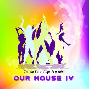 Our House IV