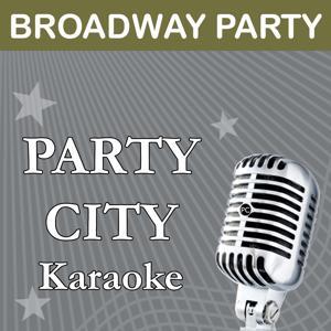 Party City Karaoke: Broadway Party