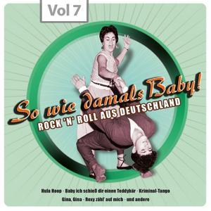 So wie damals - Rock 'n' Roll aus Deutschland, Vol.7