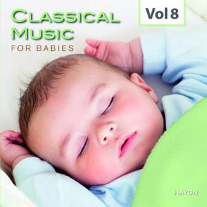 Classical Music for Babies, Vol. 8