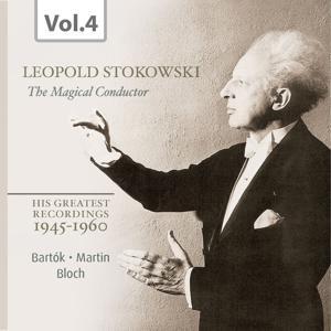Stokowski: The Magical Conductor, Vol. 4
