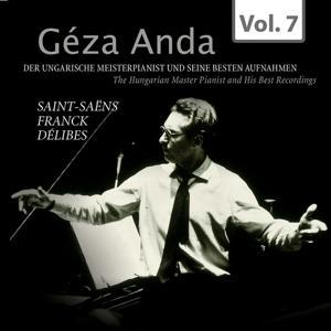 Géza Anda: Die besten Aufnahmen des ungarischen Meisterpianisten, Vol. 7