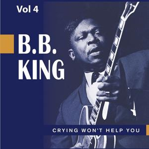 Beale Street Blues Boy, Vol. 4: Crying Won't Help You