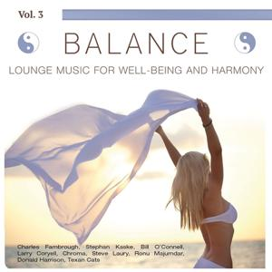 Balance (Lounge Music for Well-Being and Harmony), Vol. 3