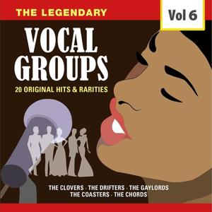 The Legendary Vocal Groups, Vol. 6