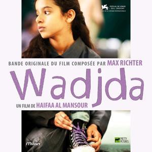 Wadjda (Haifaa Al Mansour's Original Motion Picture Soundtrack)
