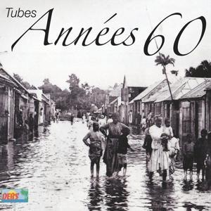 Tubes années 60 (Antilles)
