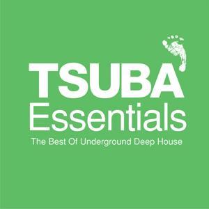 Tsuba Essentials: The Best of Underground Deep House