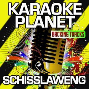 Schisslaweng (Karaoke Version) (Originally Performed By Klaus Hoffmann)
