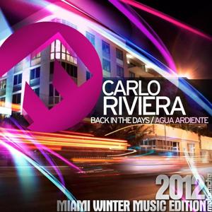 Back in the Days / Agua Ardiente (Miami Winter Music Edition 2012)