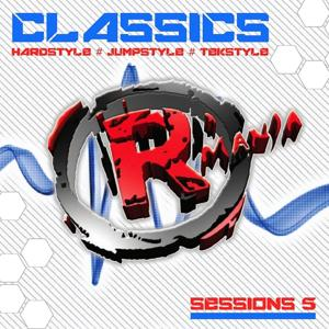 Classics (Hardstyle, Jumpstyle, Tekstyle, Sessions 5)