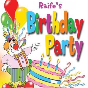 Raife's Birthday Party