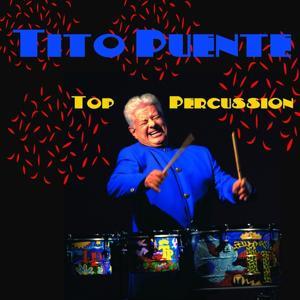 Tito Puente: Top Percussion