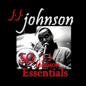50 J. J. Johnson Essentials
