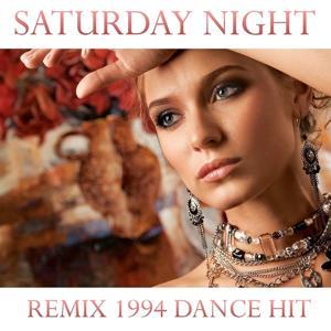 Saturday Night (Remix 1994 Dance Hit)