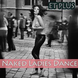Naked Ladies Dance (Accordeon Club Mix)