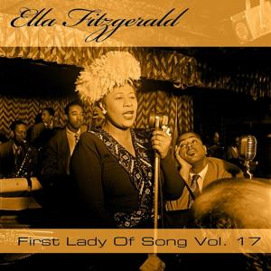 Ella Fitzgerald First Lady Of Song, Vol. 17