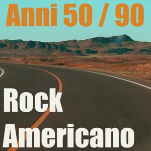 Rock americano (Mix anni 50 - 90)