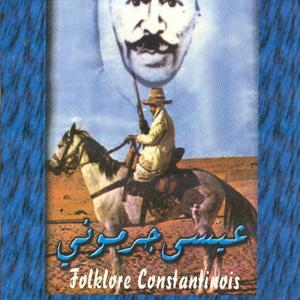 Folklore constantinois (Chaoui)