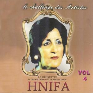 Hnifa la regrettée, vol. 4 : La grande dame de la chanson kabyle