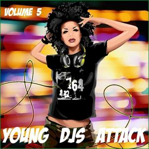 Young Djs Attack, vol. 5