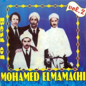 Best of Mohamed Elmamachi, Vol. 2 (Raï oranais)