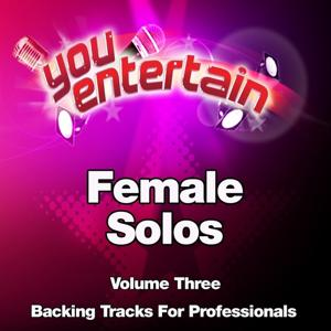 Female Solos - Professional Backing Tracks, Vol. 3