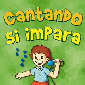 Cantando si impara (I bambini a scuola con la musica)