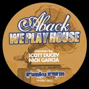 We Play House