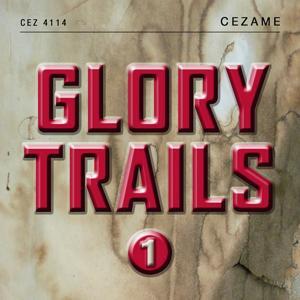 Glory Trails, Vol. 1