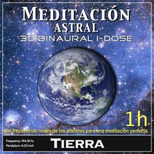 Meditación Astral - Tierra Binaural 3D iDose (Las Frecuencias Reales de los Planetas para una Meditación Perfecta)