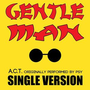 Gentleman (Originally Performed by PSY)