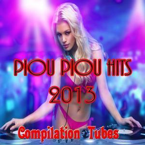 Piou Piou Hits 2013 (Compilation Tubes)