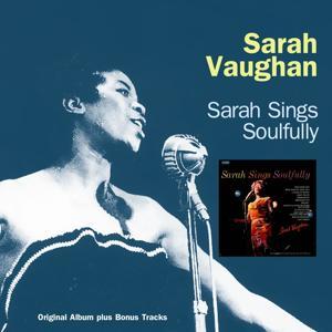 Sarah Sings Soulfully (Original Album Plus Bonus Tracks)