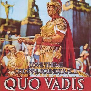 Quo Vadis (From 'Quo Vadis')