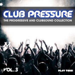 Club Pressure, Vol. 3